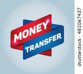 money transfer arrow tag sign. | Shutterstock .eps vector #481067437