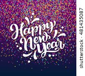 happy new year greeting card.... | Shutterstock .eps vector #481435087