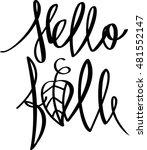 hello fall. lettering. autumn... | Shutterstock .eps vector #481552147