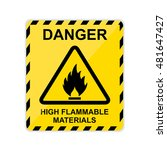 danger high flammable materials ... | Shutterstock .eps vector #481647427