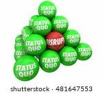 disrupt vs status quo change... | Shutterstock . vector #481647553