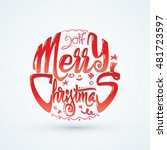 merry christmas and happy new... | Shutterstock .eps vector #481723597