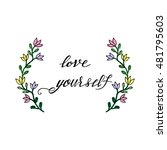 love yourself. hand drawn...   Shutterstock .eps vector #481795603