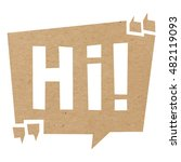speech bubble cut out of craft...   Shutterstock .eps vector #482119093