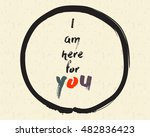 calligraphy  i am hear for you. ...   Shutterstock .eps vector #482836423