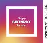 happy birthday vector  clip art.... | Shutterstock .eps vector #483613483
