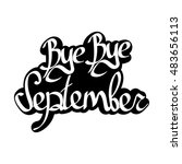 bye bye september  isolated... | Shutterstock .eps vector #483656113