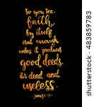 so you see  faith by itself is... | Shutterstock .eps vector #483859783
