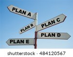 Small photo of Plan A, Plan B, Plan C, Plan D