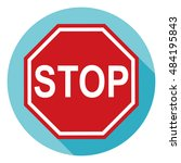 stop sign  traffic signs. flat... | Shutterstock .eps vector #484195843