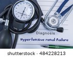 Small photo of Diagnosis Hypertensive renal failure. A stethoscope, sphygmomanometer with a cuff lie on medical form documentation with diagnosis Hypertensive renal failure in office doctor of internal medicine