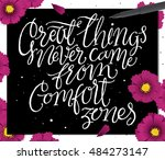 great things never came from... | Shutterstock .eps vector #484273147