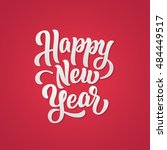 happy new year lettering text... | Shutterstock .eps vector #484449517