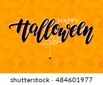 happy halloween lettering with... | Shutterstock . vector #484601977