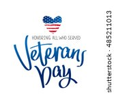 honoring all who served.... | Shutterstock .eps vector #485211013