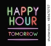 happy hour neon font icon. text ... | Shutterstock .eps vector #485670757