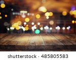 image of wooden table in front... | Shutterstock . vector #485805583