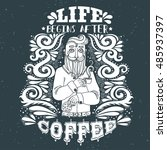 life begins after coffee. hand... | Shutterstock . vector #485937397