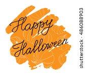 happy halloween calligraphy ... | Shutterstock .eps vector #486088903