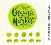organic marcket logo  lettering ... | Shutterstock .eps vector #486189187