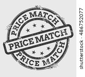 price match rubber stamp... | Shutterstock .eps vector #486752077