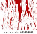 blood splashed white background | Shutterstock . vector #486828487