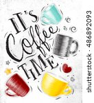 poster with cups of coffee... | Shutterstock . vector #486892093