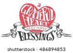 a grateful heart sees many... | Shutterstock .eps vector #486894853