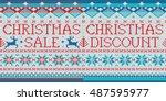 christmas sale  christmas... | Shutterstock .eps vector #487595977