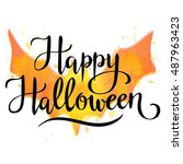happy halloween  hand written... | Shutterstock .eps vector #487963423