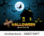 happy halloween night party... | Shutterstock .eps vector #488074897