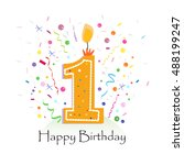 happy first birthday candle... | Shutterstock .eps vector #488199247