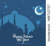 happy new hijri year 1438 ... | Shutterstock .eps vector #488712727