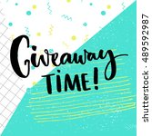 giveaway time text for social... | Shutterstock .eps vector #489592987
