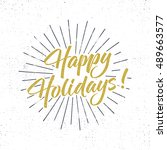 happy holidays text and... | Shutterstock .eps vector #489663577