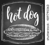 hand drawn hot dog chalk sketch ... | Shutterstock .eps vector #489790363