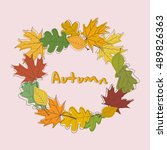 autumn frame background. wreath ... | Shutterstock .eps vector #489826363