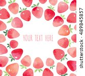 watercolor strawberry card.... | Shutterstock .eps vector #489845857