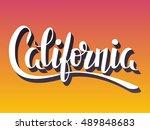 california hand lettering...   Shutterstock .eps vector #489848683