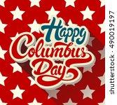 happy columbus day hand drawn...   Shutterstock .eps vector #490019197