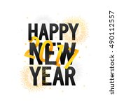 stylish text happy new year... | Shutterstock .eps vector #490112557