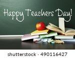 teachers day concept. text on... | Shutterstock . vector #490116427