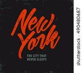 new york. the city that never... | Shutterstock .eps vector #490480687