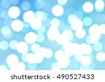 bokeh light  shimmering blur... | Shutterstock . vector #490527433