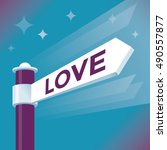 abstract love street arrow sign.... | Shutterstock .eps vector #490557877