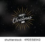 merry christmas text design.... | Shutterstock .eps vector #490558543