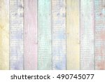 painted pastel wood background... | Shutterstock . vector #490745077