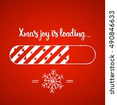 xmas joy is loading lettering.... | Shutterstock .eps vector #490846633