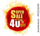 discount upto 40  off  creative ... | Shutterstock .eps vector #491016343