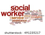 social worker word cloud concept | Shutterstock . vector #491235217